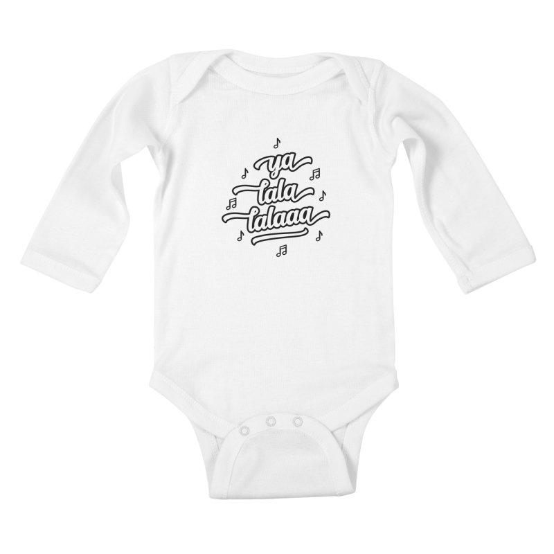 Ya Lala Lalaaa T-shirt Kids Baby Longsleeve Bodysuit by MadeByBono