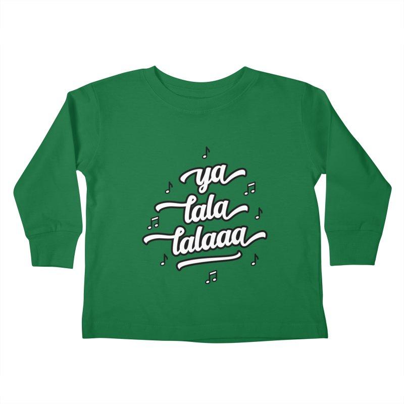 Ya Lala Lalaaa T-shirt Kids Toddler Longsleeve T-Shirt by MadeByBono
