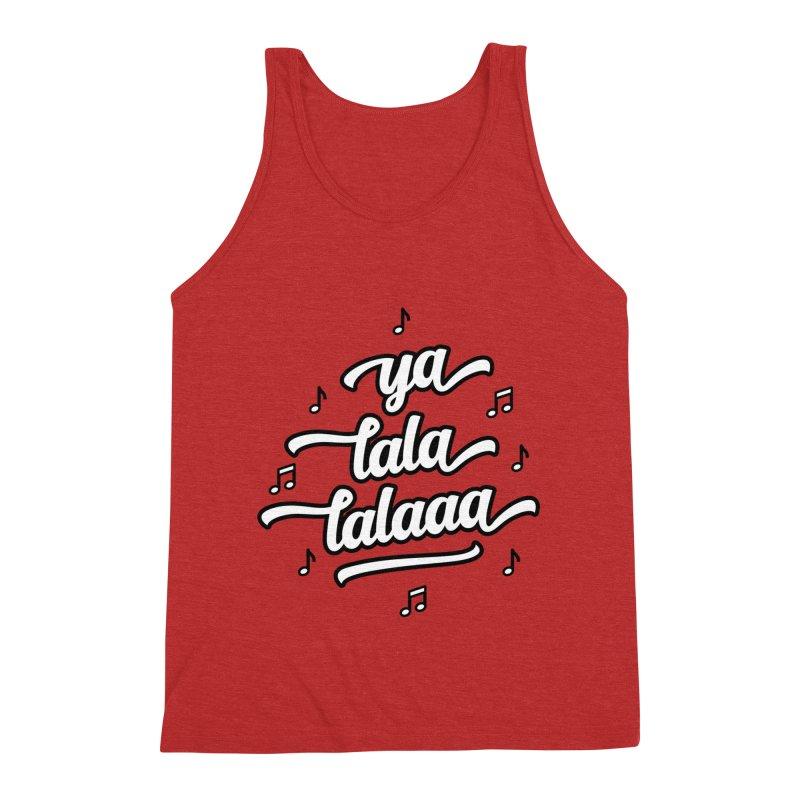 Ya Lala Lalaaa T-shirt Men's Triblend Tank by MadeByBono