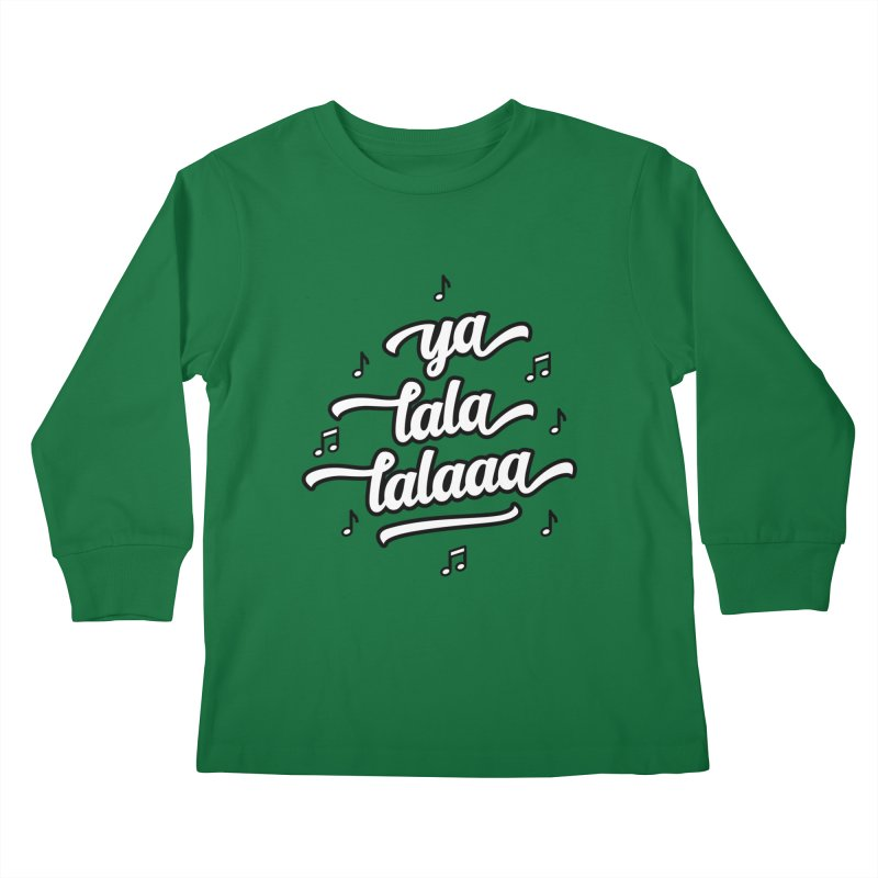 Ya Lala Lalaaa T-shirt Kids Longsleeve T-Shirt by MadeByBono