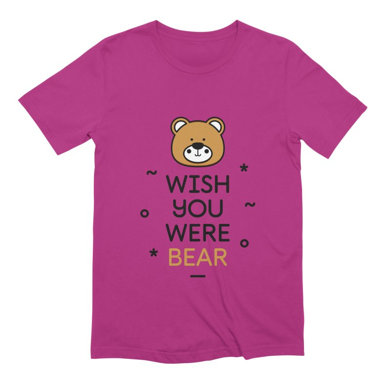 Wish You Were Bear Funny Quote T-Shirt Men's Extra Soft T-Shirt by MadeByBono