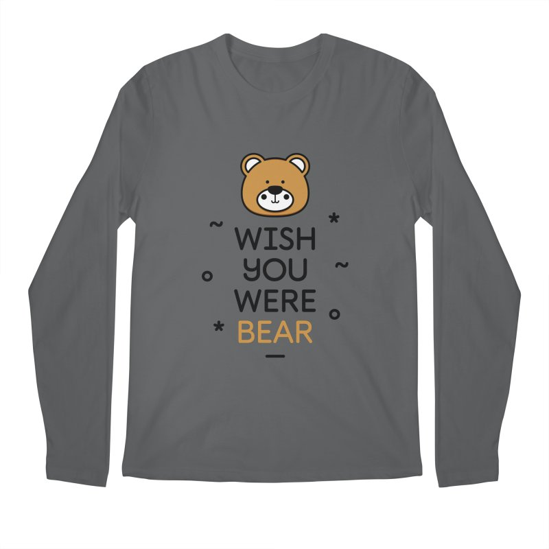 Wish You Were Bear Funny Quote T-Shirt Men's Longsleeve T-Shirt by MadeByBono