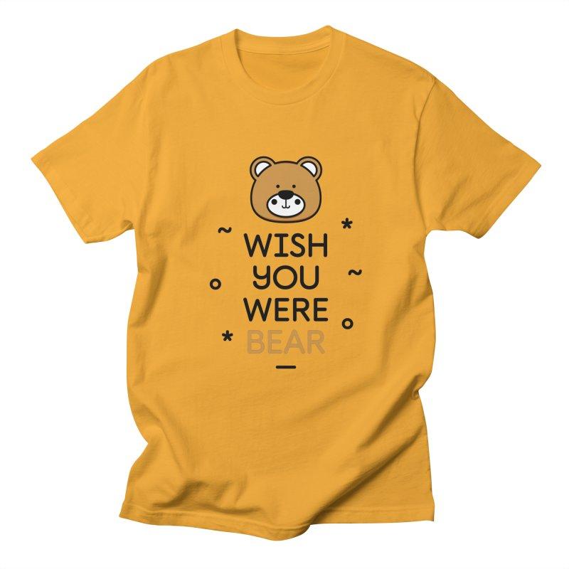 Wish You Were Bear Funny Quote T-Shirt Men's Regular T-Shirt by MadeByBono