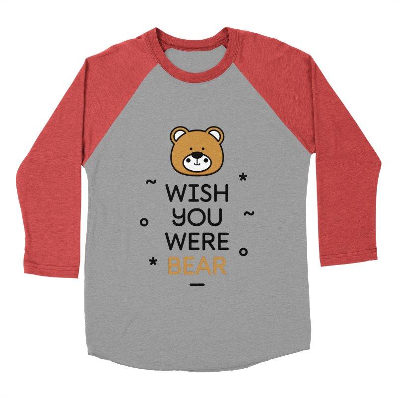Wish You Were Bear Funny Quote T-Shirt Men's Baseball Triblend Longsleeve T-Shirt by MadeByBono