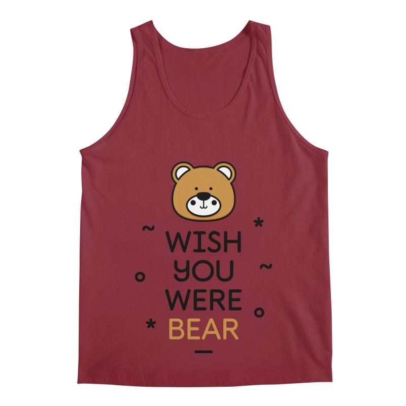 Wish You Were Bear Funny Quote T-Shirt Men's Regular Tank by MadeByBono