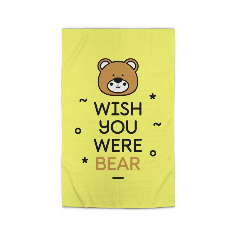Wish You Were Bear Funny Quote T-Shirt Home Rug by MadeByBono