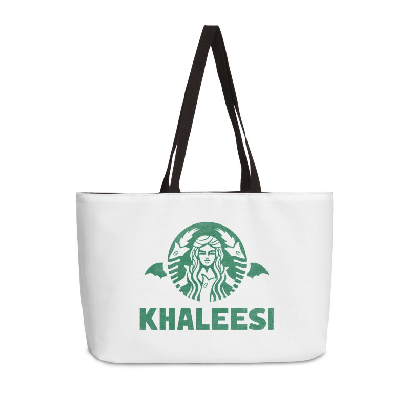 Cup of Khaleesi Accessories Weekender Bag Bag by Made With Awesome