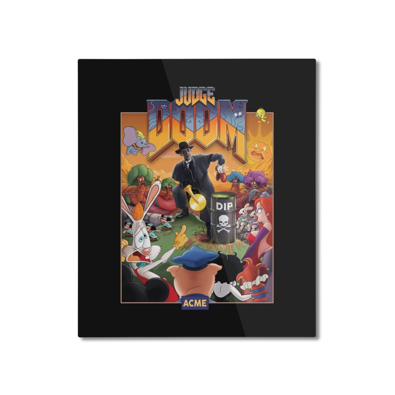 Judge DOOM Home Mounted Aluminum Print by Made With Awesome