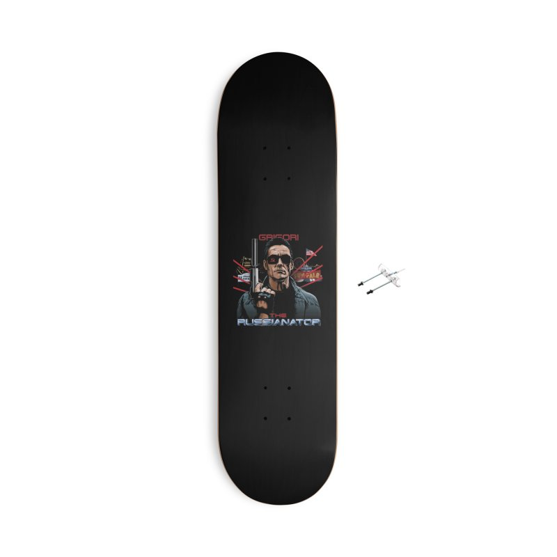 THE RUSSIANATOR Accessories With Hanging Hardware Skateboard by Made With Awesome