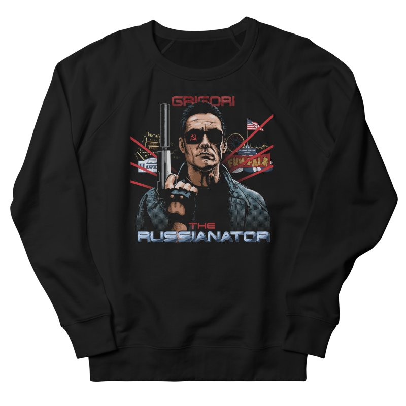 THE RUSSIANATOR Men's French Terry Sweatshirt by Made With Awesome