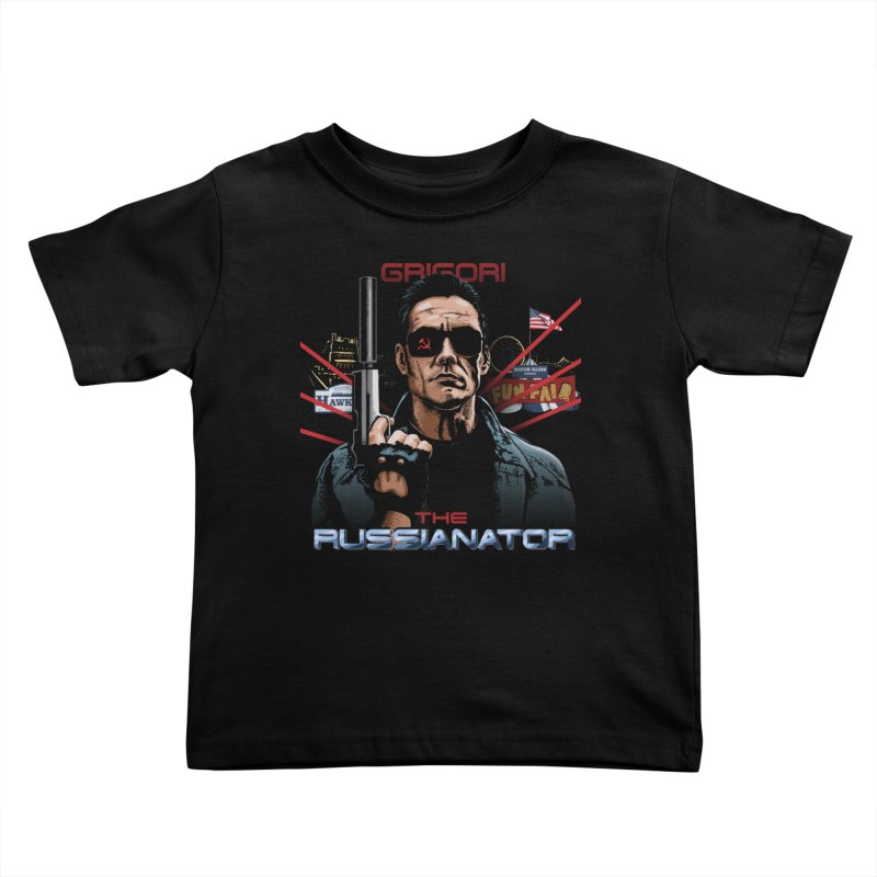 THE RUSSIANATOR Kids Toddler T-Shirt by Made With Awesome