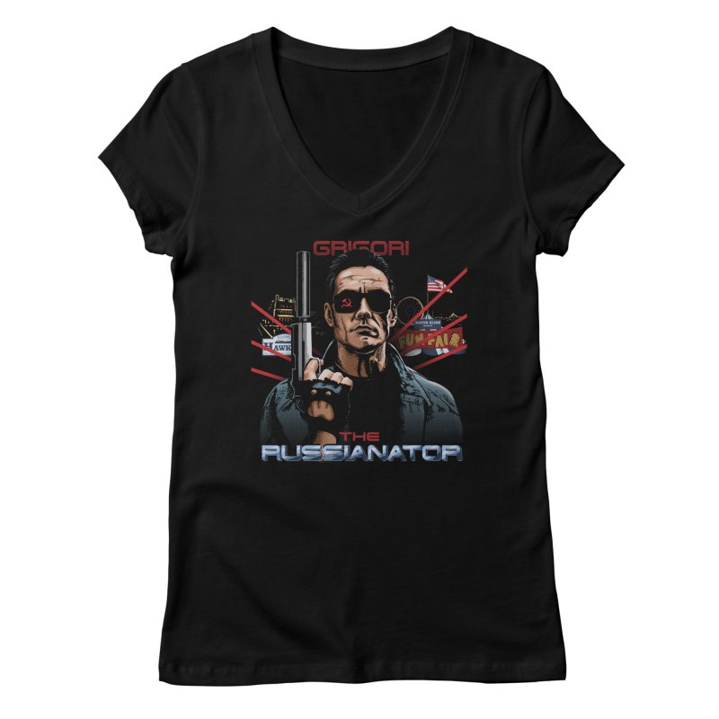 THE RUSSIANATOR Women's Regular V-Neck by Made With Awesome