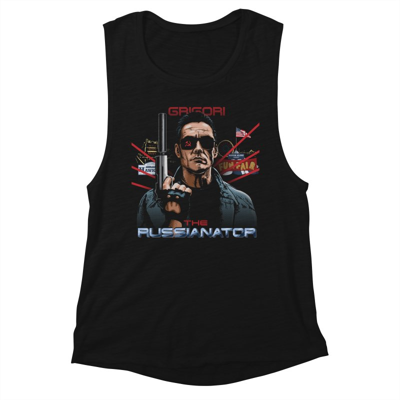THE RUSSIANATOR Women's Muscle Tank by Made With Awesome