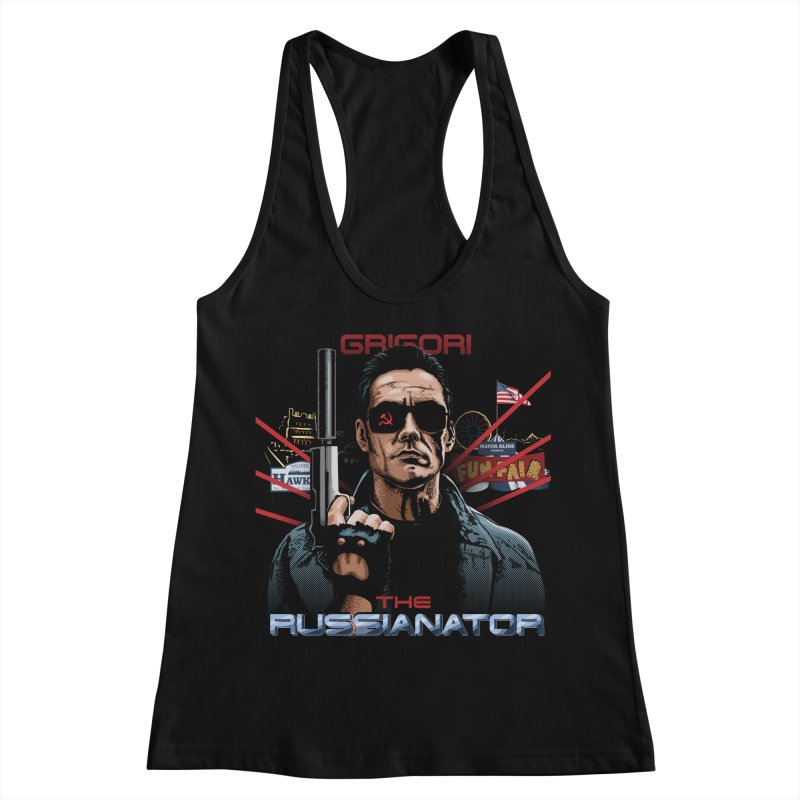 THE RUSSIANATOR Women's Racerback Tank by Made With Awesome