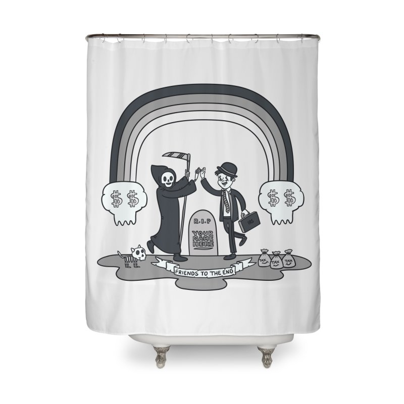 Death and Taxes Home Shower Curtain by Made With Awesome