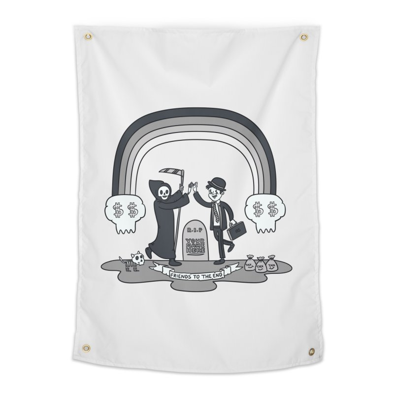 Death and Taxes Home Tapestry by Made With Awesome