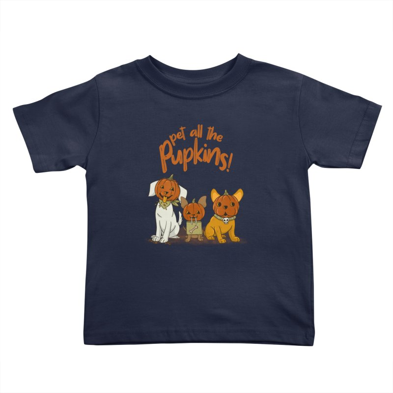 Pupkins! Kids Toddler T-Shirt by Made With Awesome