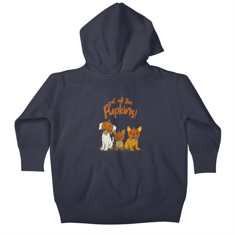 Pupkins! Kids Baby Zip-Up Hoody by Made With Awesome