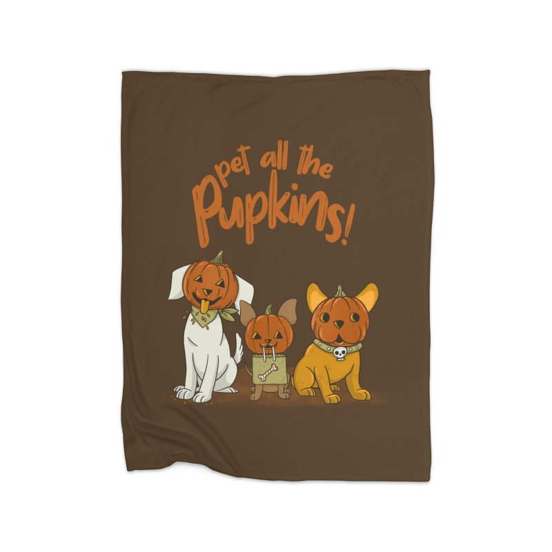 Pupkins! Home Fleece Blanket Blanket by Made With Awesome