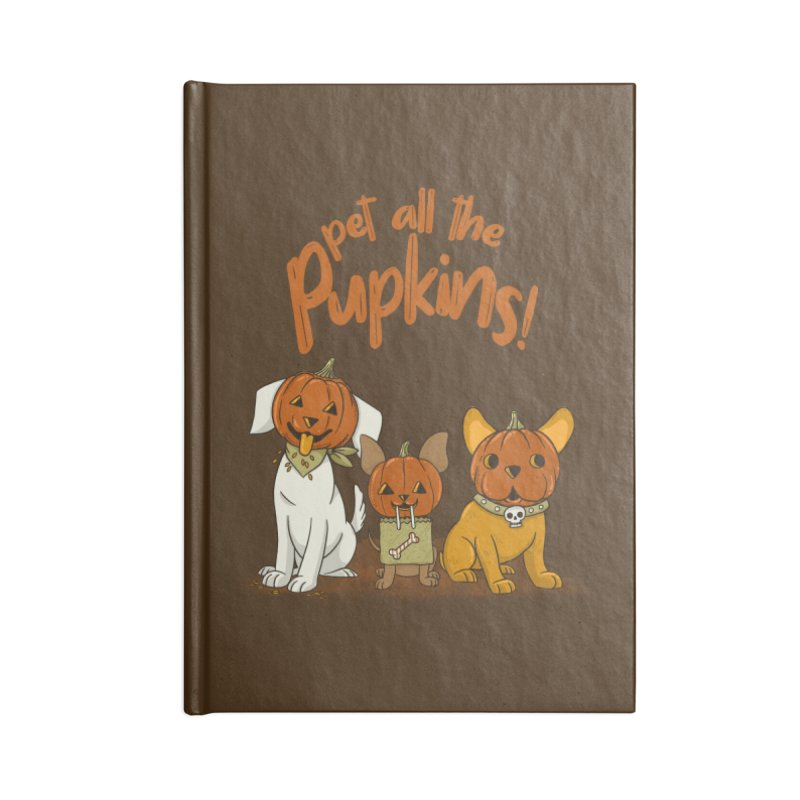 Pupkins! Accessories Lined Journal Notebook by Made With Awesome