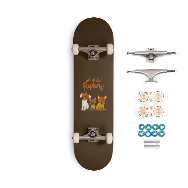 Pupkins! Accessories Complete - Premium Skateboard by Made With Awesome