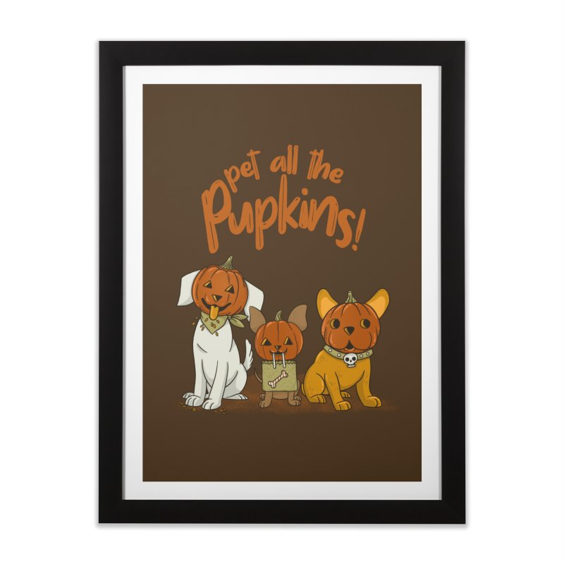 Pupkins! Home Framed Fine Art Print by Made With Awesome