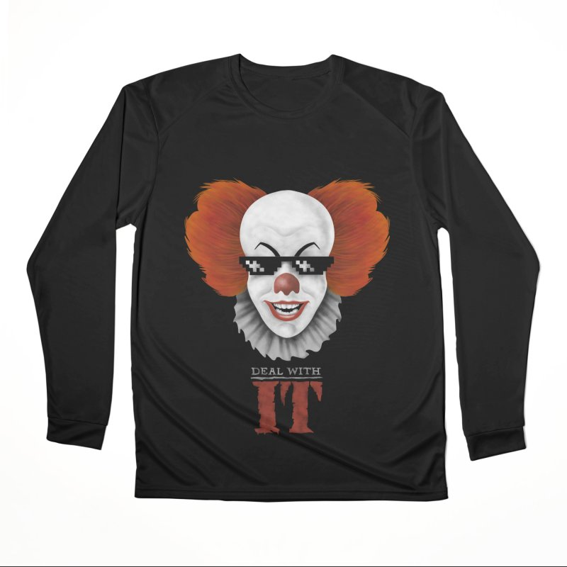 Deal With IT Men's Performance Longsleeve T-Shirt by Made With Awesome