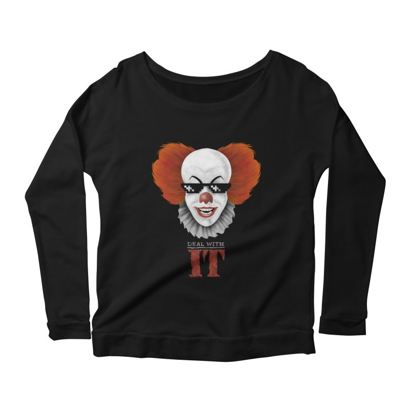 Deal With IT Women's Scoop Neck Longsleeve T-Shirt by Made With Awesome