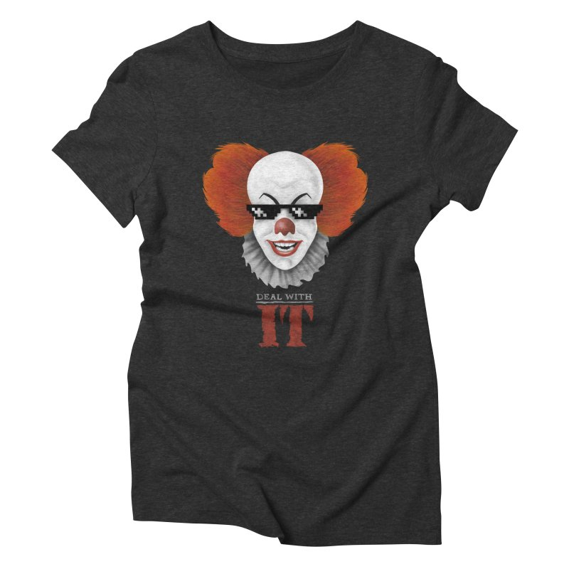 Deal With IT Women's Triblend T-Shirt by Made With Awesome
