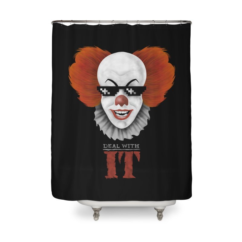 Deal With IT Home Shower Curtain by Made With Awesome
