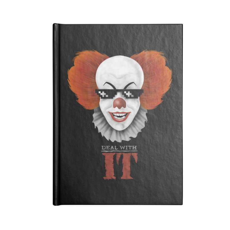 Deal With IT Accessories Lined Journal Notebook by Made With Awesome