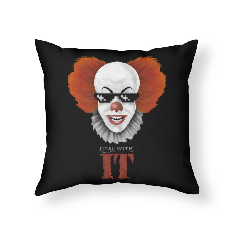 Deal With IT Home Throw Pillow by Made With Awesome