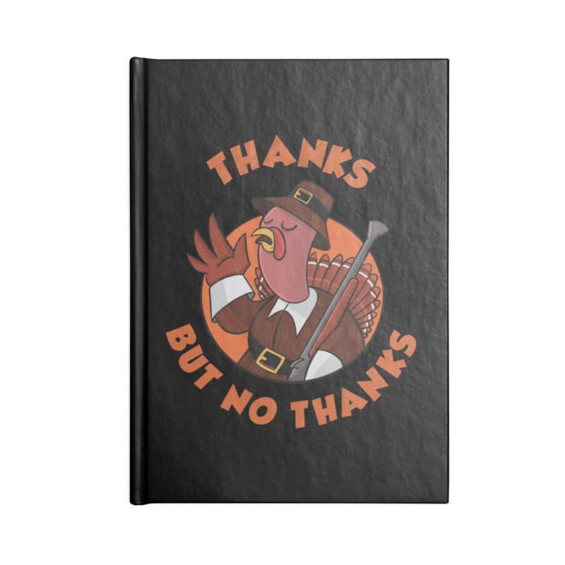 No Thanks Accessories Blank Journal Notebook by Made With Awesome