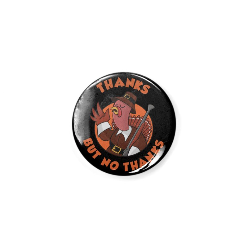 No Thanks Accessories Button by Made With Awesome