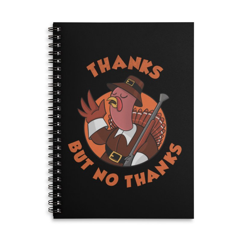No Thanks Accessories Lined Spiral Notebook by Made With Awesome