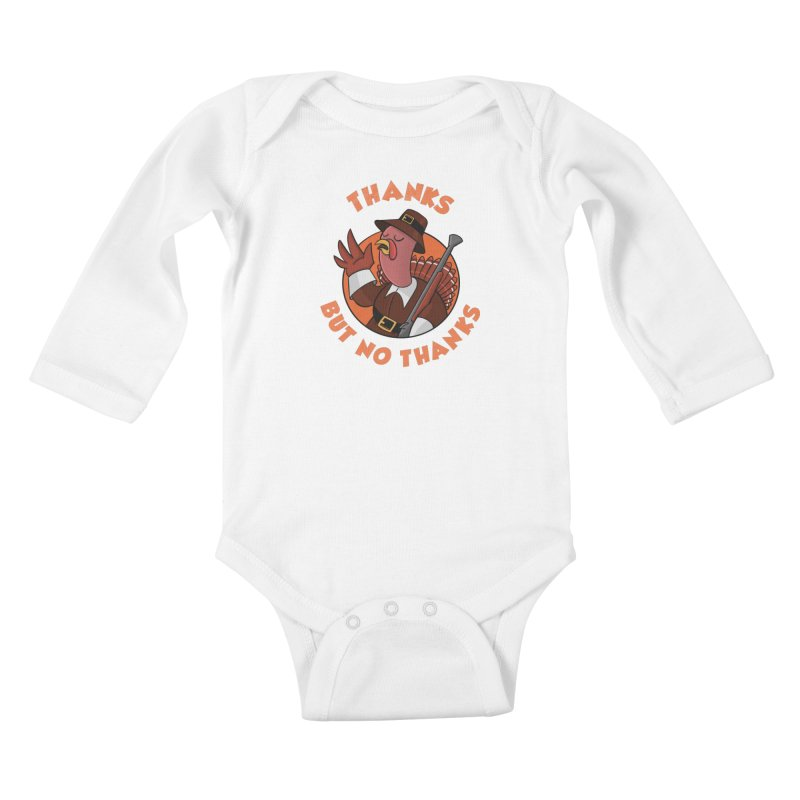 No Thanks Kids Baby Longsleeve Bodysuit by Made With Awesome