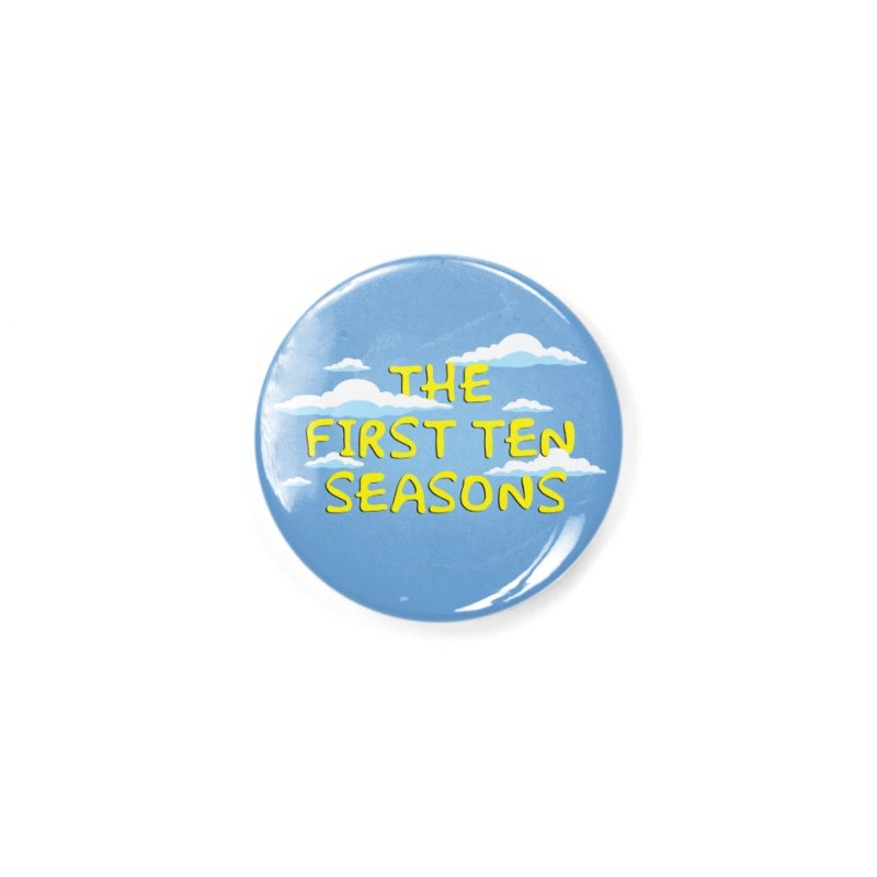 Best. Episodes. Ever. Accessories Button by Made With Awesome