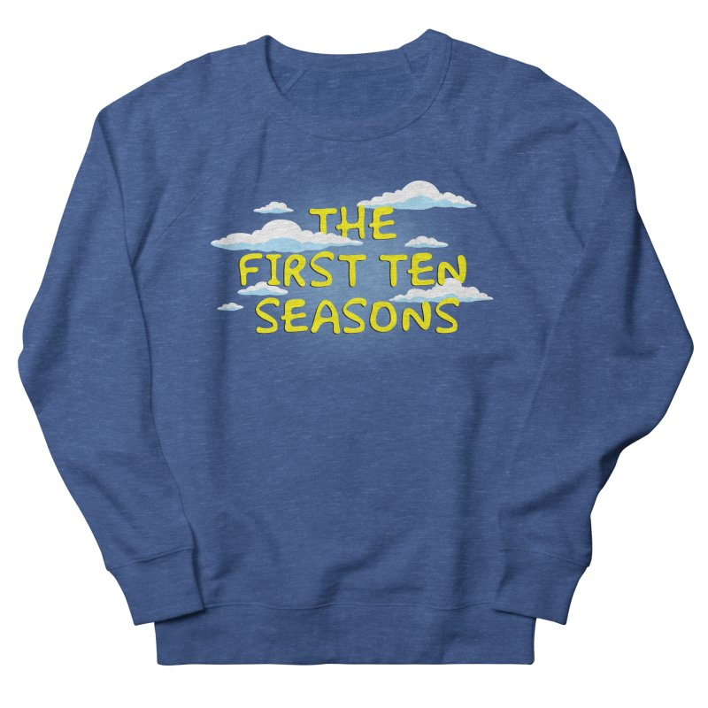 Best. Episodes. Ever. Men's French Terry Sweatshirt by Made With Awesome