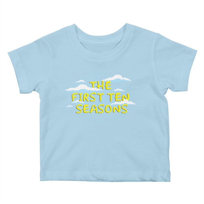Best. Episodes. Ever. Kids Baby T-Shirt by Made With Awesome
