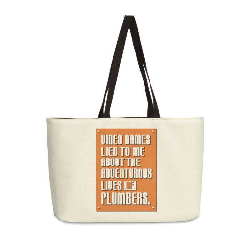 Video Games Lied To Me Accessories Weekender Bag Bag by Made With Awesome