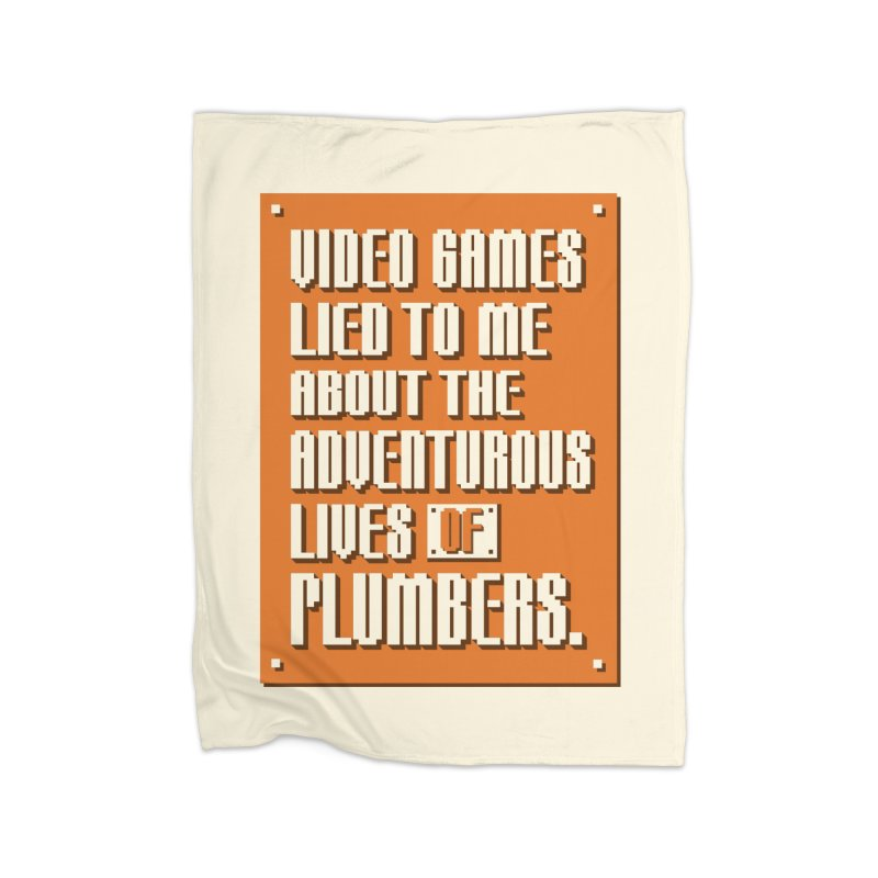 Video Games Lied To Me Home Fleece Blanket Blanket by Made With Awesome