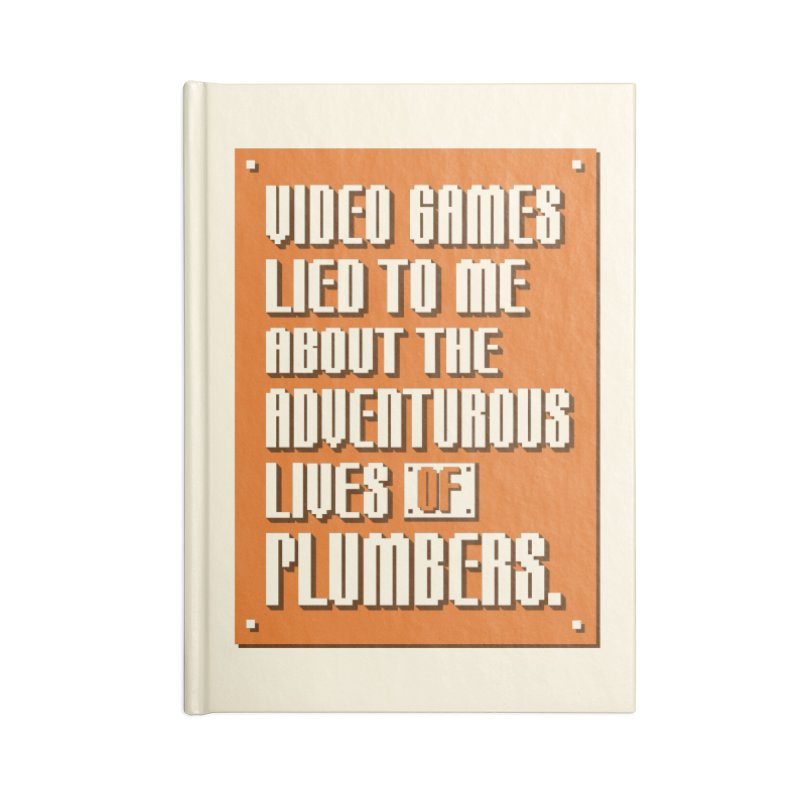 Video Games Lied To Me Accessories Blank Journal Notebook by Made With Awesome