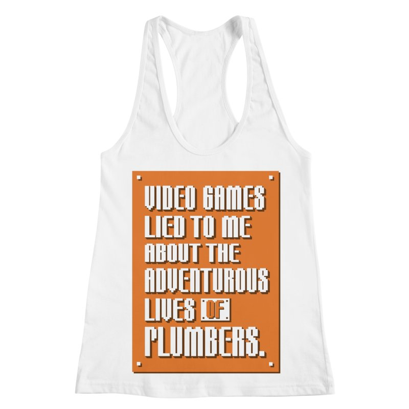Video Games Lied To Me Women's Racerback Tank by Made With Awesome