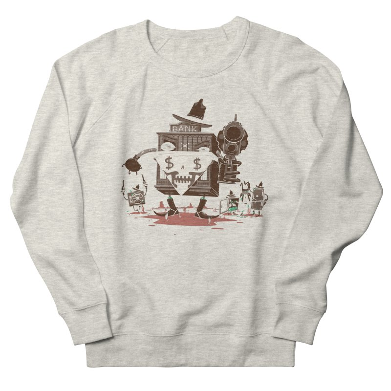 Bank Robber Women's French Terry Sweatshirt by Made With Awesome