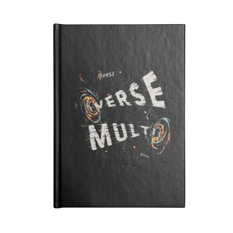 Multiverse Accessories Blank Journal Notebook by Made With Awesome