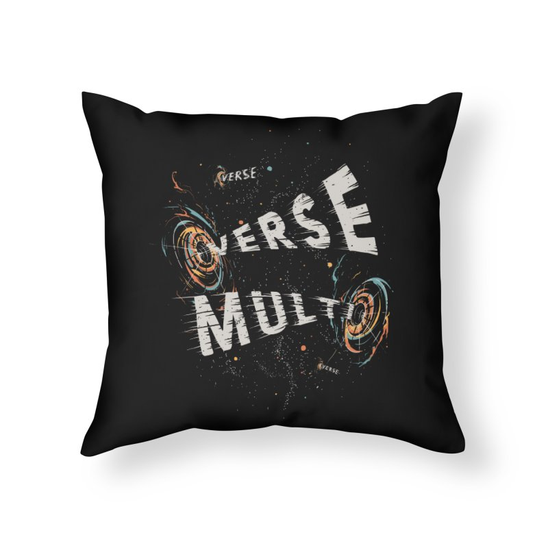 Multiverse Home Throw Pillow by Made With Awesome
