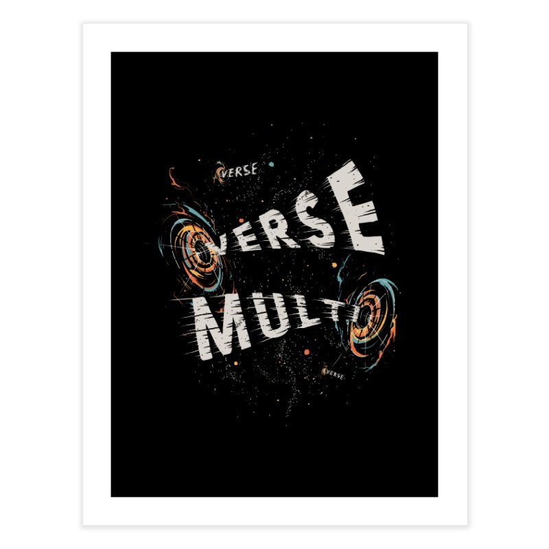 Multiverse Home Fine Art Print by Made With Awesome