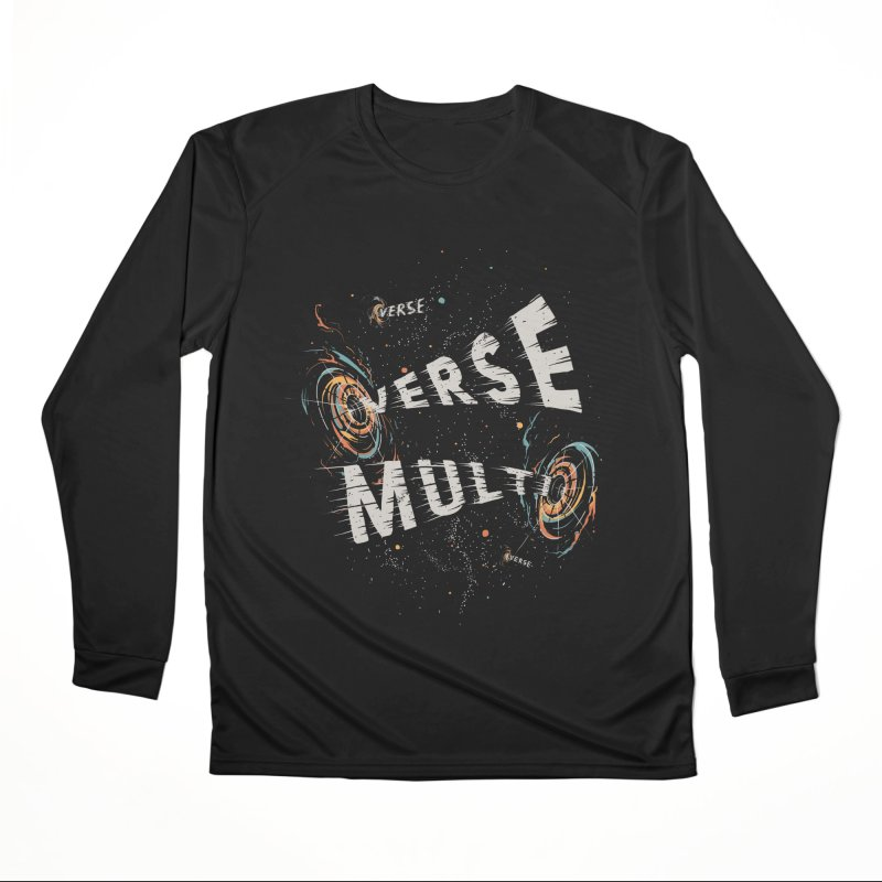 Multiverse Men's Performance Longsleeve T-Shirt by Made With Awesome