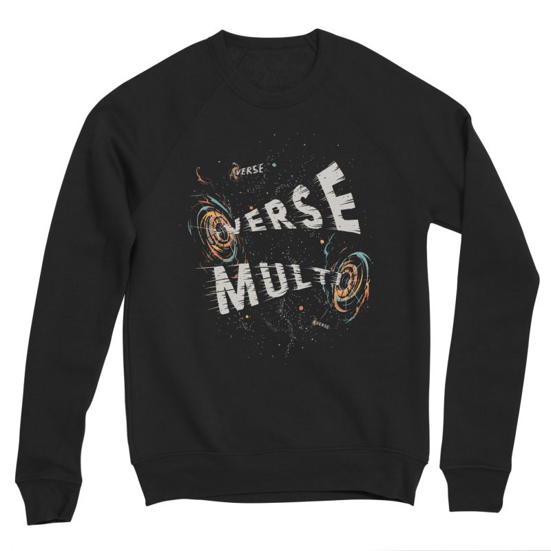 Multiverse Men's Sponge Fleece Sweatshirt by Made With Awesome