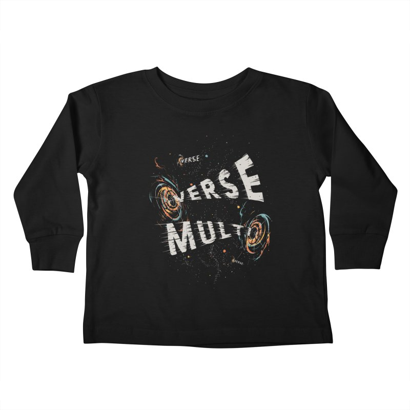 Multiverse Kids Toddler Longsleeve T-Shirt by Made With Awesome